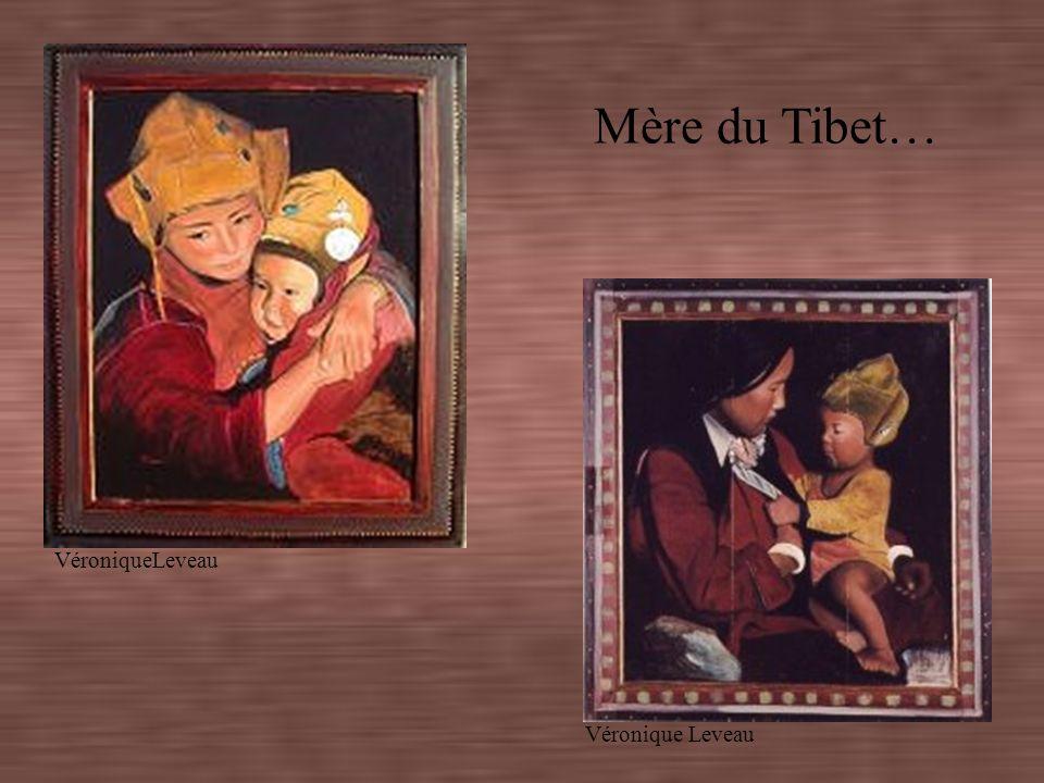 Mère du Tibet… VéroniqueLeveau Véronique Leveau