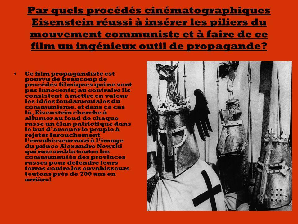 Par quels procédés cinématographiques Eisenstein réussi à insérer les piliers du mouvement communiste et à faire de ce film un ingénieux outil de propagande