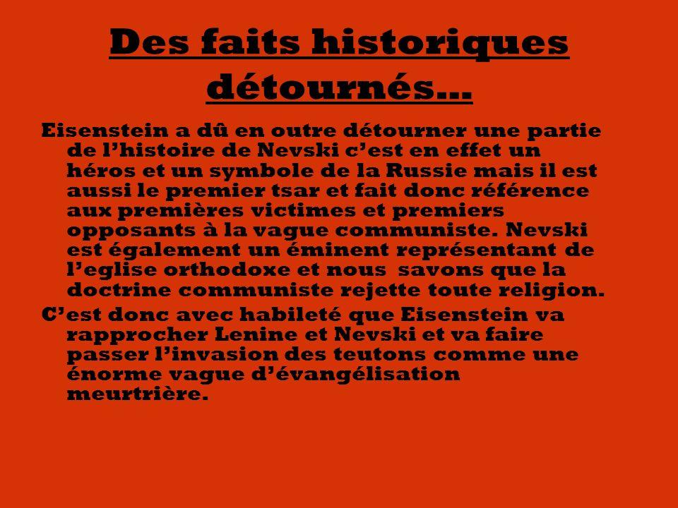 Des faits historiques détournés…