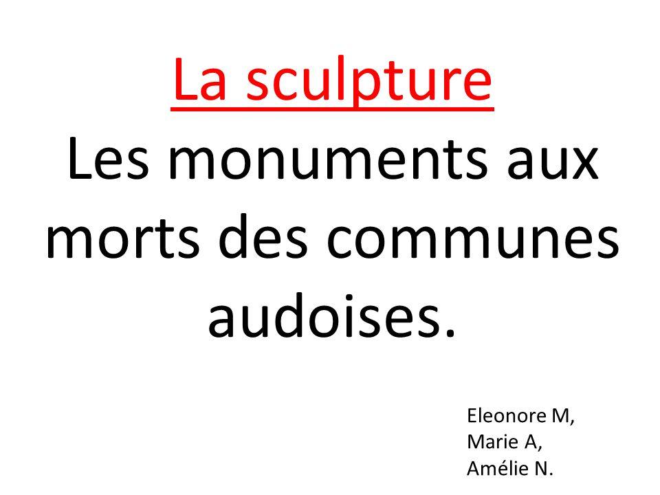 Les monuments aux morts des communes audoises.