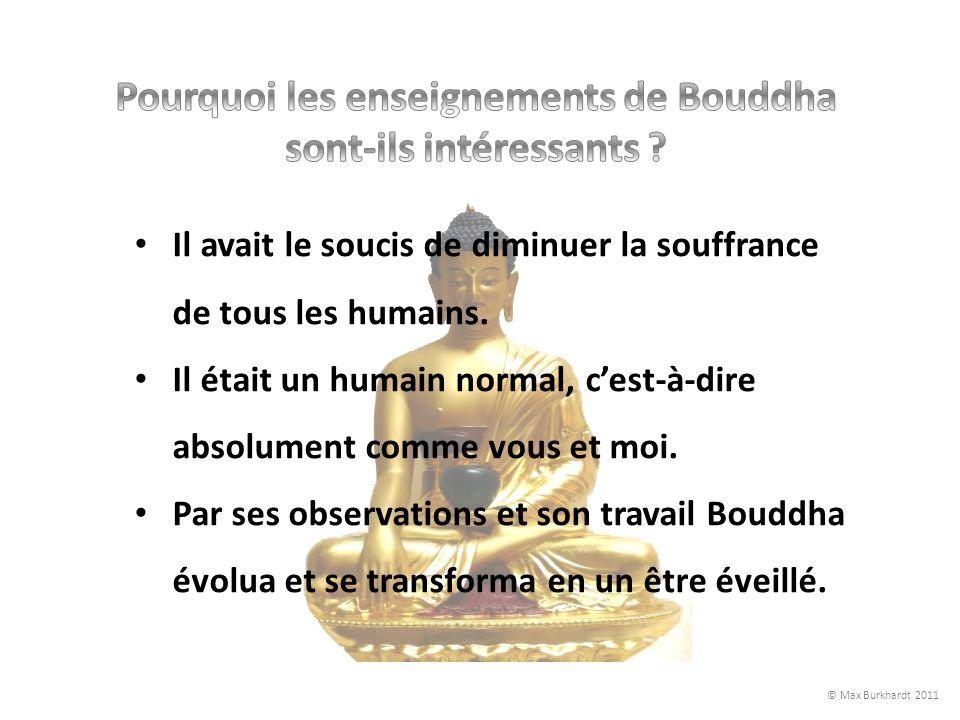 Pourquoi les enseignements de Bouddha sont-ils intéressants