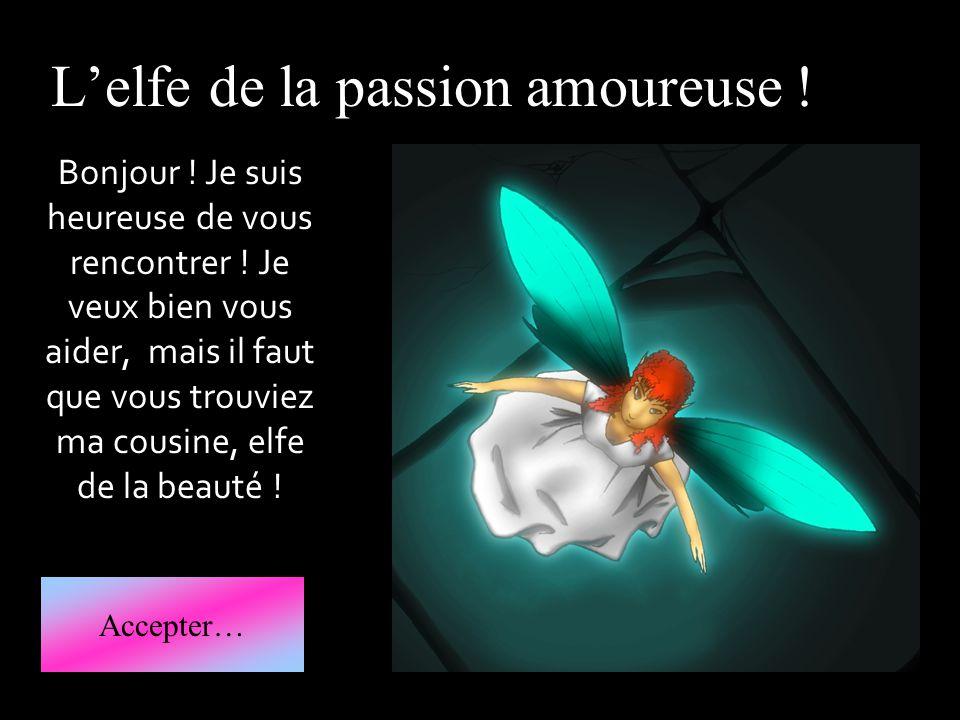 L'elfe de la passion amoureuse !