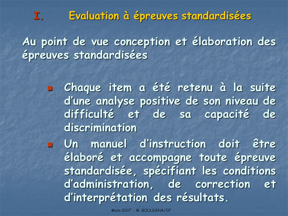 Evaluation à épreuves standardisées