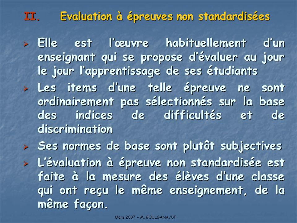 Evaluation à épreuves non standardisées