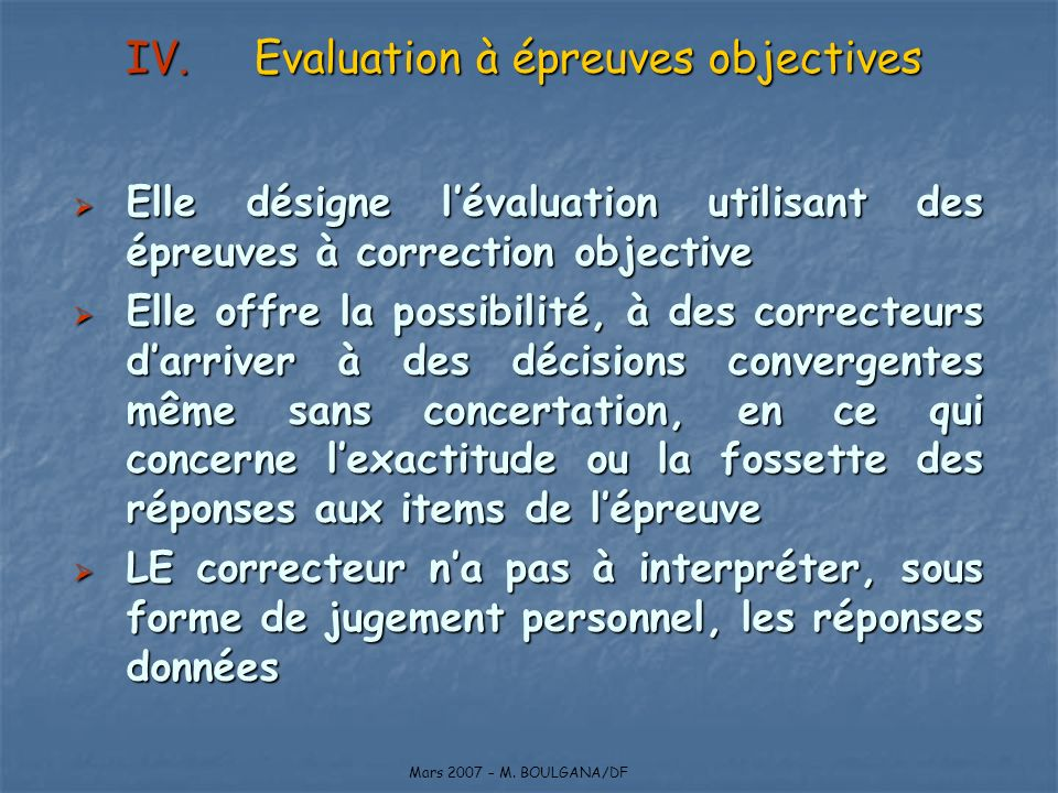 Evaluation à épreuves objectives