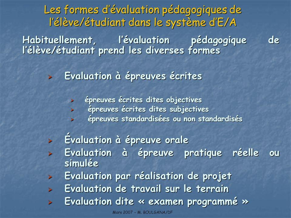 Les formes d'évaluation pédagogiques de l'élève/étudiant dans le système d'E/A