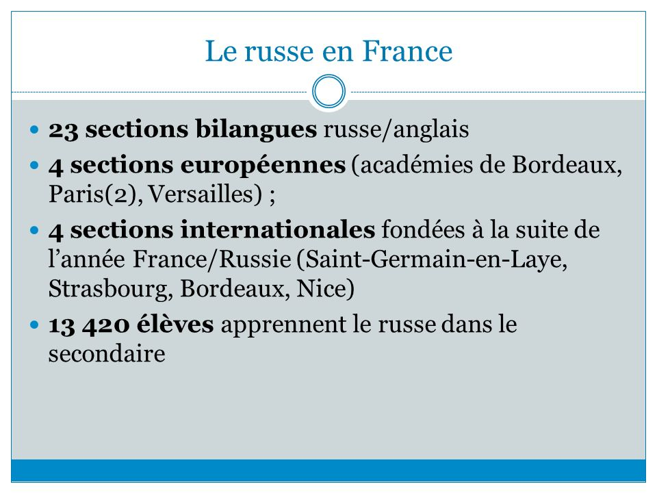 Le russe en France 23 sections bilangues russe/anglais