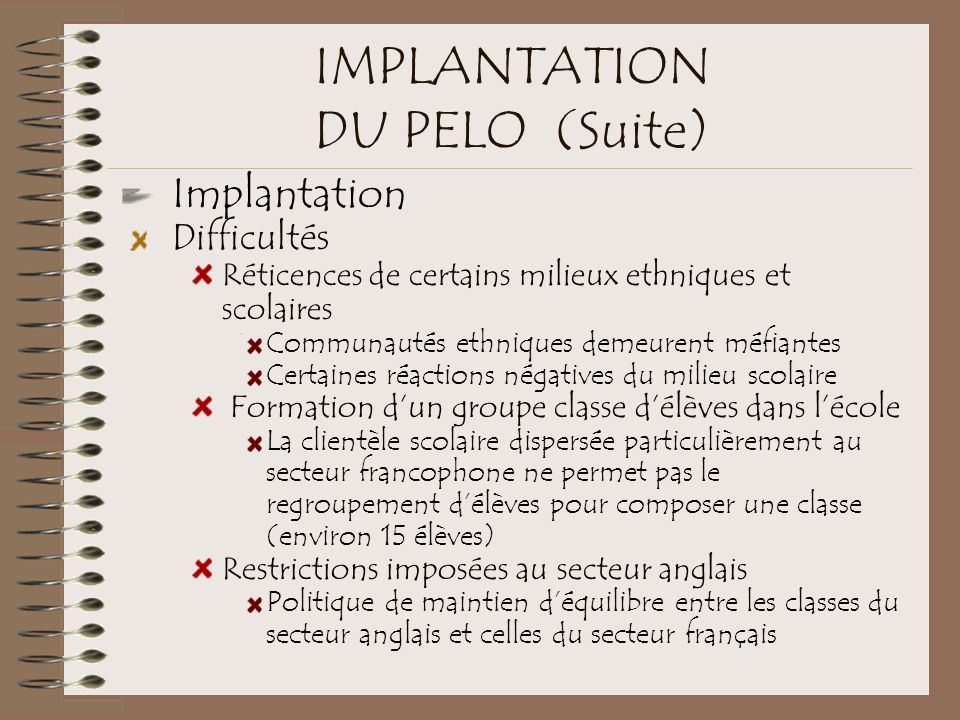 IMPLANTATION DU PELO (Suite)