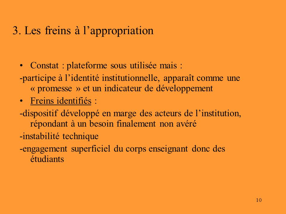 3. Les freins à l'appropriation