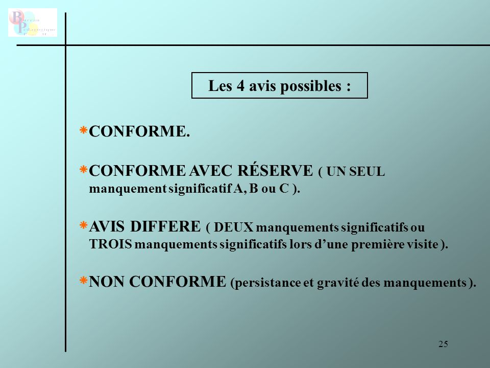 CONFORME AVEC RÉSERVE ( UN SEUL