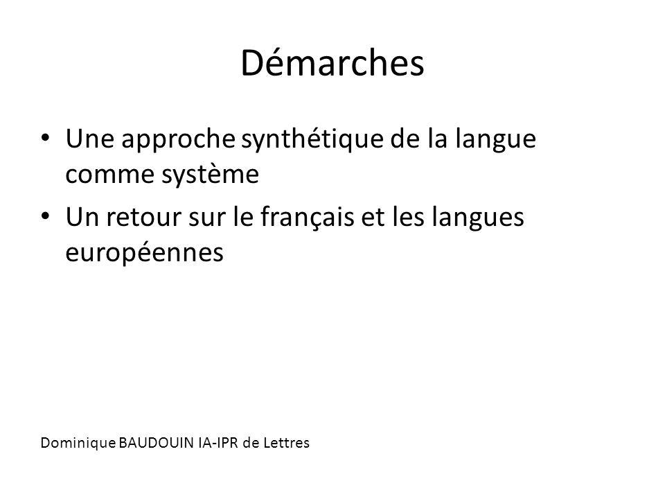 Démarches Une approche synthétique de la langue comme système