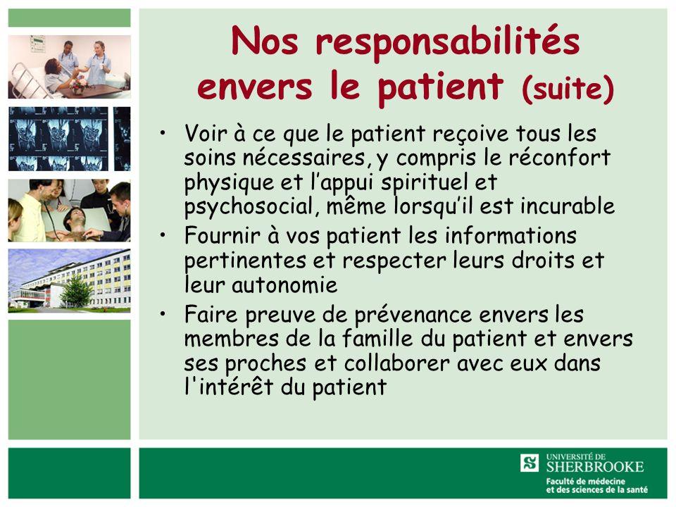 Nos responsabilités envers le patient (suite)