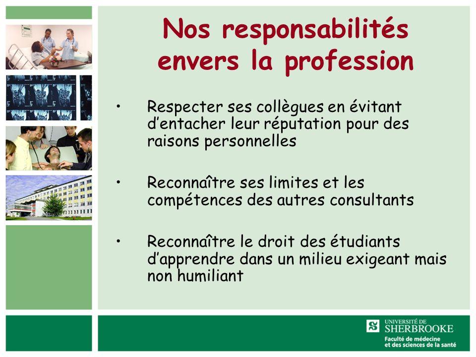 Nos responsabilités envers la profession