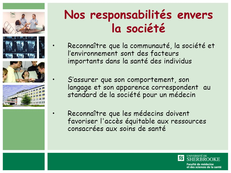 Nos responsabilités envers la société