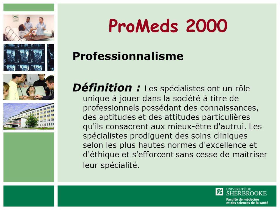 ProMeds 2000 Professionnalisme