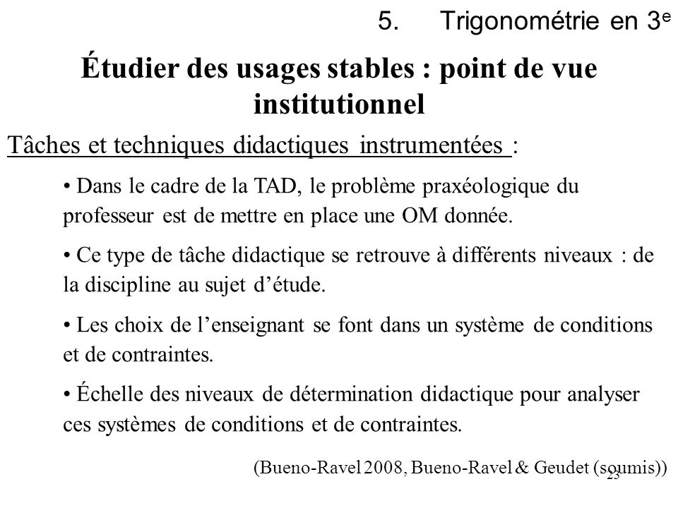Étudier des usages stables : point de vue institutionnel
