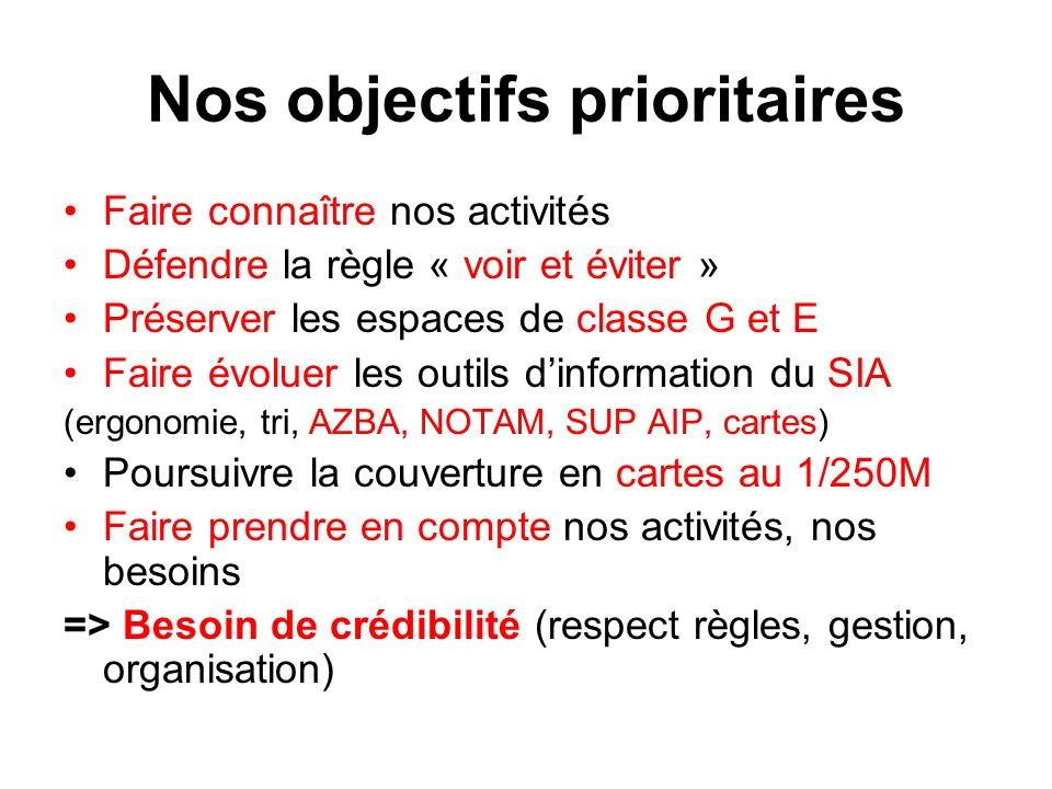 Nos objectifs prioritaires