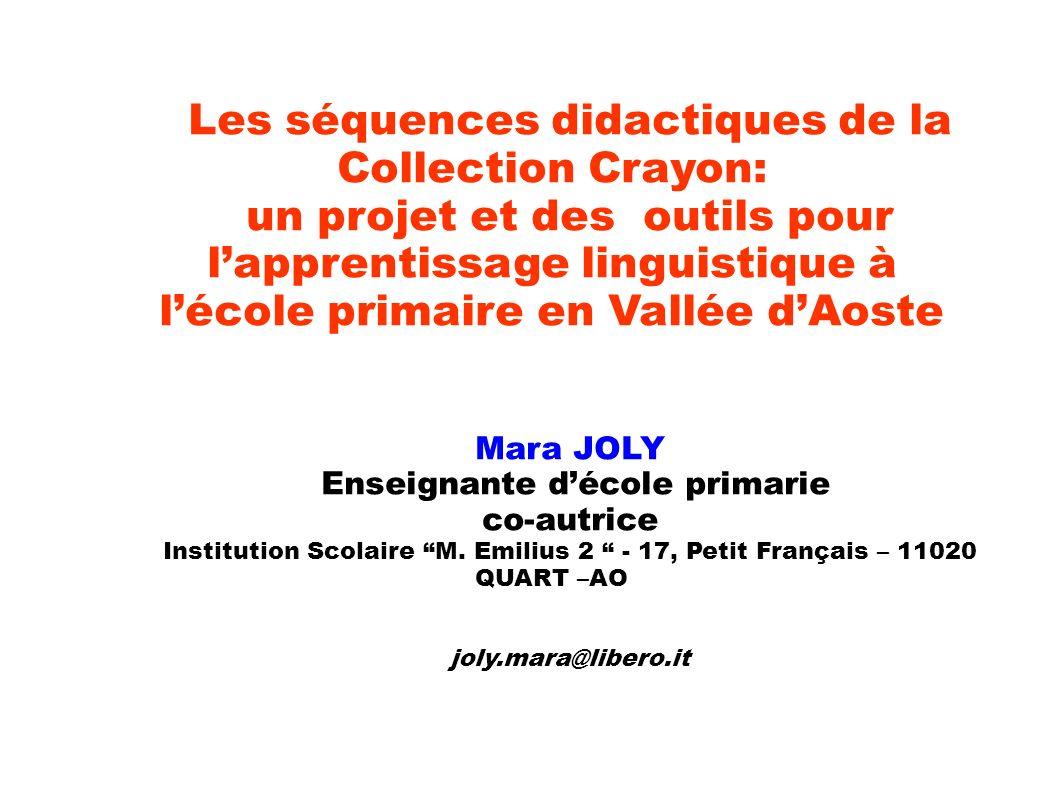 Les séquences didactiques de la Collection Crayon: