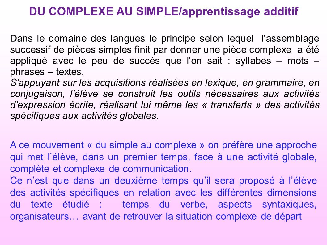 DU COMPLEXE AU SIMPLE/apprentissage additif