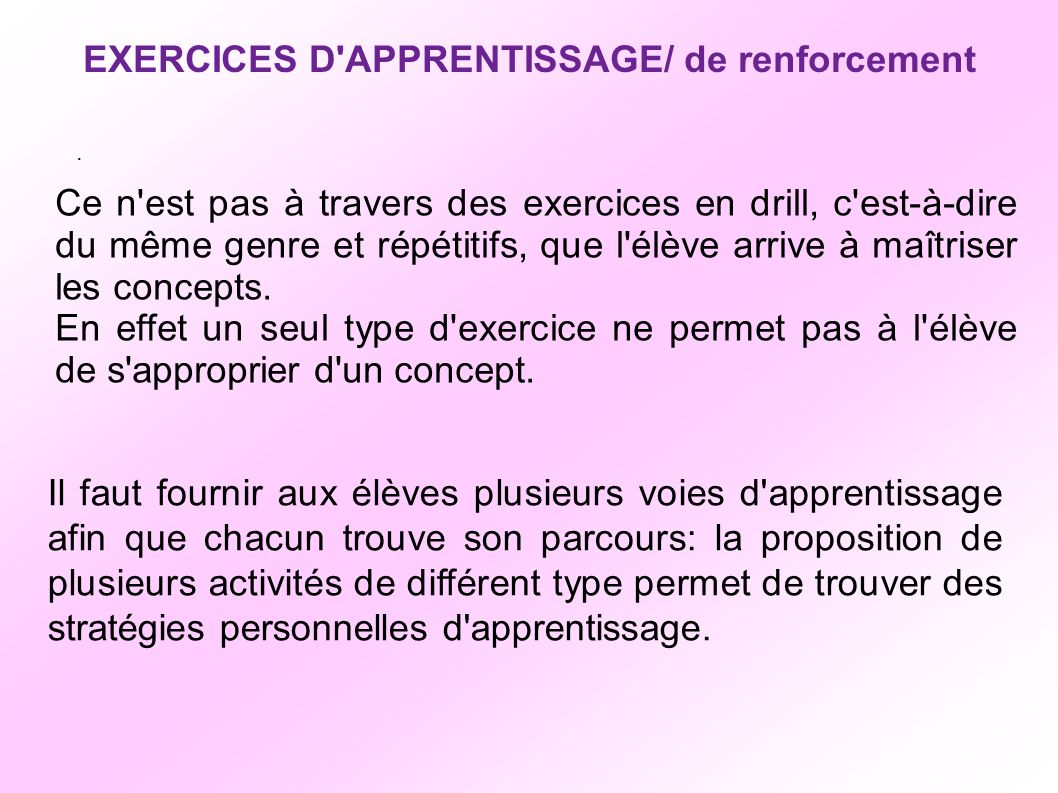 EXERCICES D APPRENTISSAGE/ de renforcement