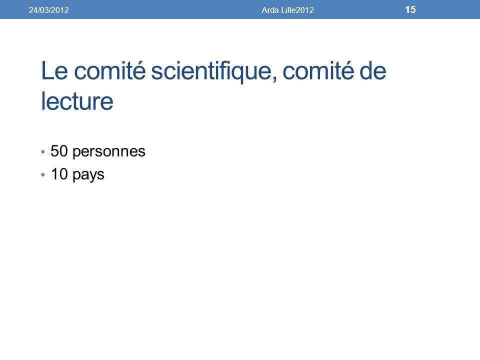 Le comité scientifique, comité de lecture