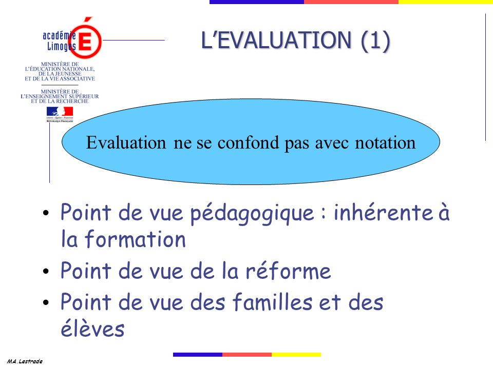 Evaluation ne se confond pas avec notation