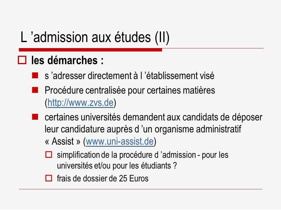 L 'admission aux études (II)