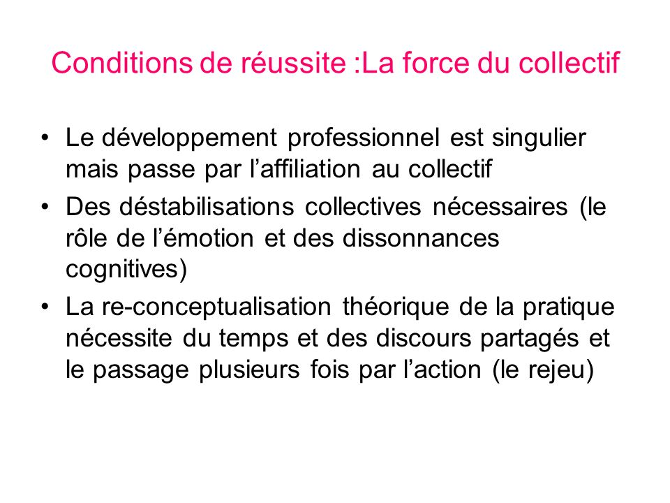 Conditions de réussite :La force du collectif