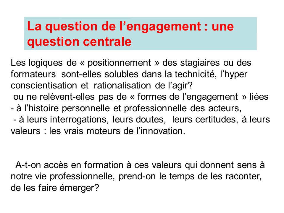 La question de l'engagement : une question centrale