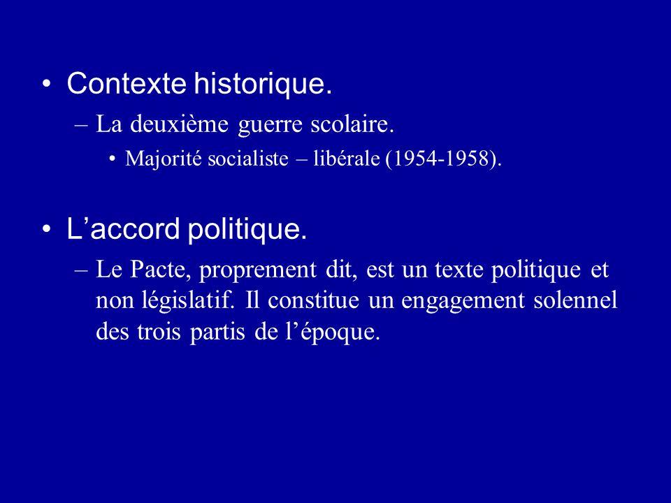 Contexte historique. L'accord politique. La deuxième guerre scolaire.