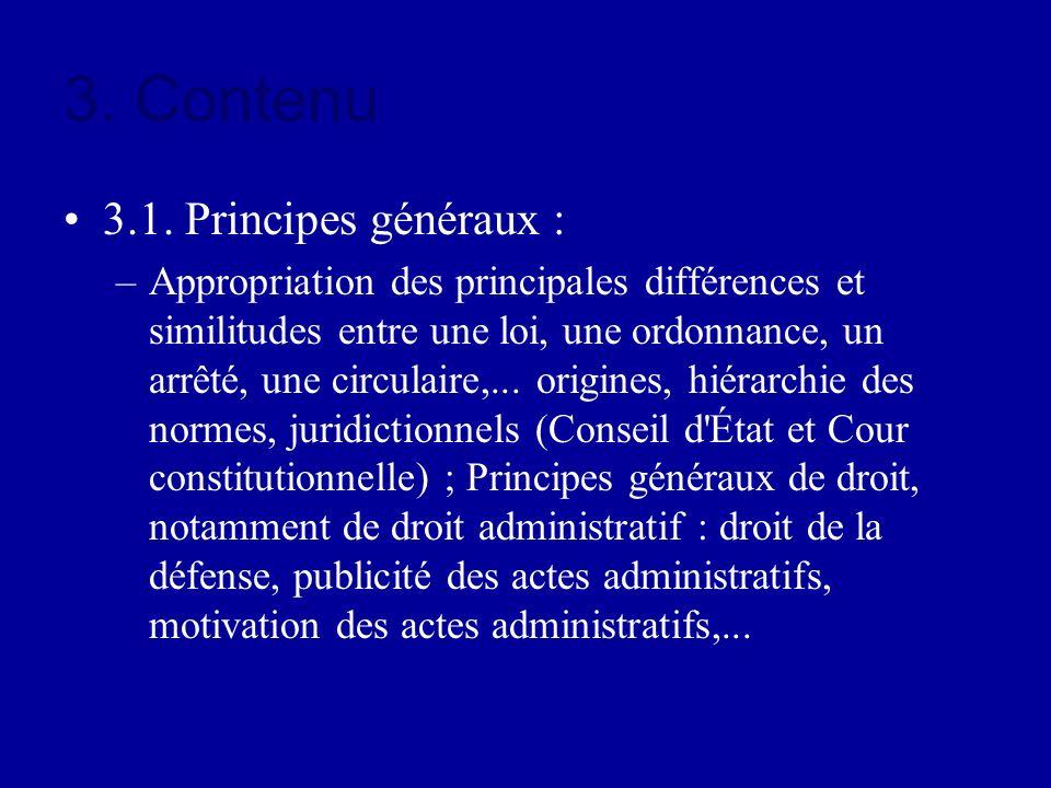 3. Contenu 3.1. Principes généraux :
