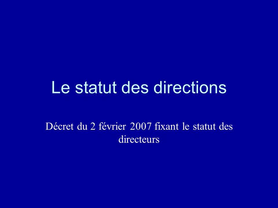 Le statut des directions