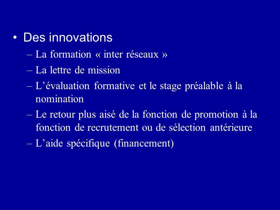 Des innovations La formation « inter réseaux » La lettre de mission