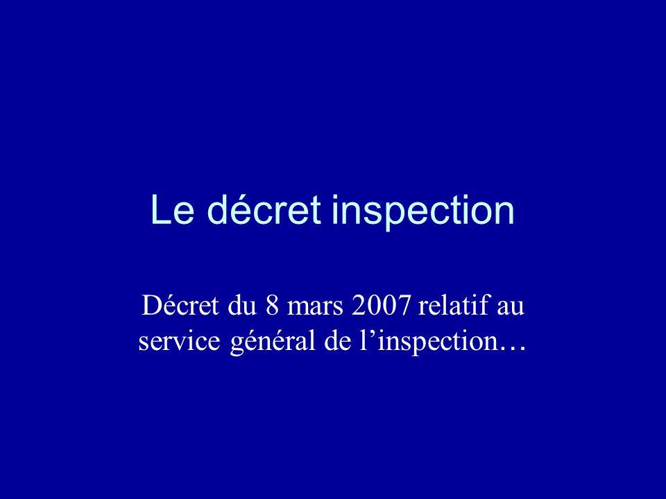 Décret du 8 mars 2007 relatif au service général de l'inspection…