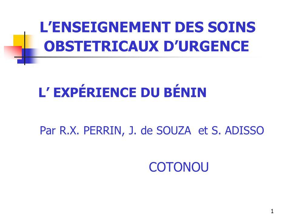 L'ENSEIGNEMENT DES SOINS OBSTETRICAUX D'URGENCE