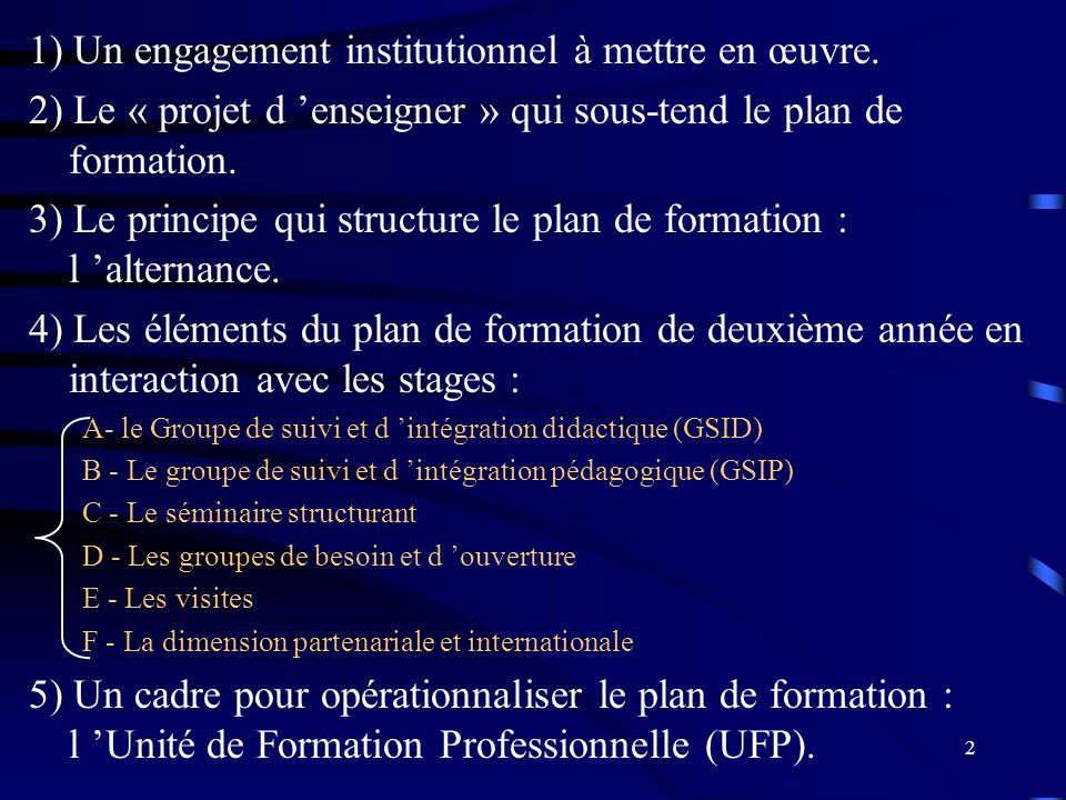 1) Un engagement institutionnel à mettre en œuvre.