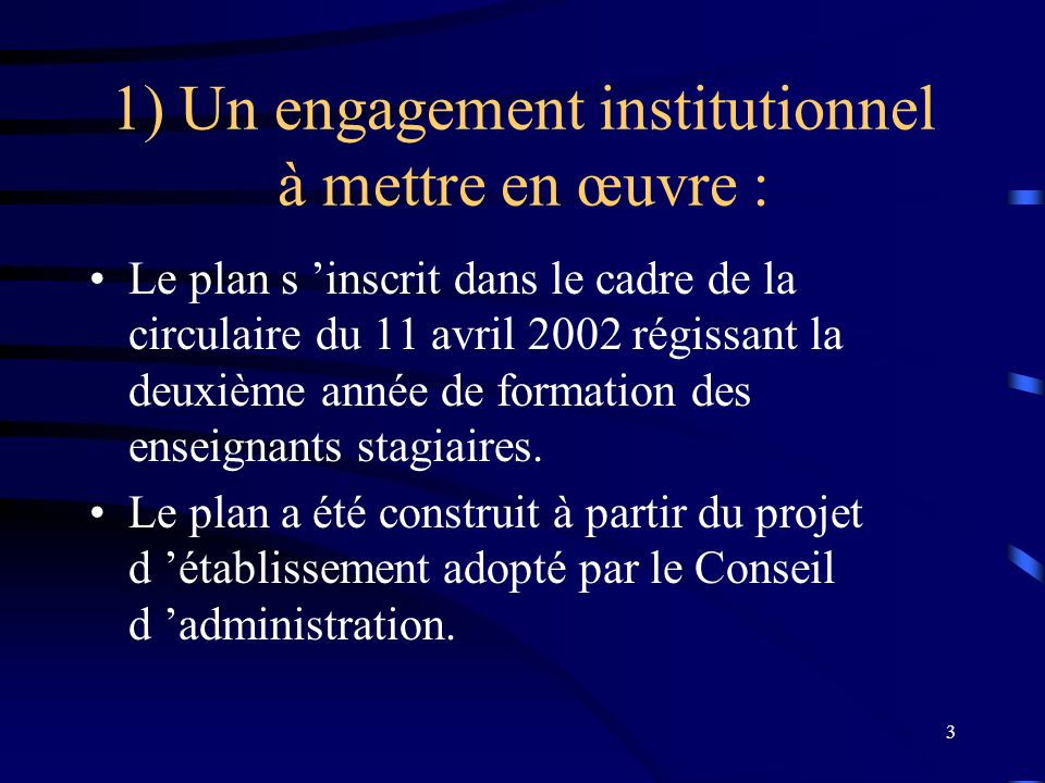1) Un engagement institutionnel à mettre en œuvre :