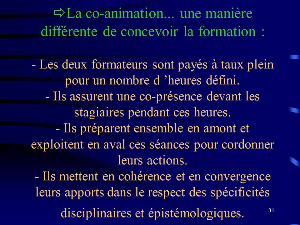 La co-animation...