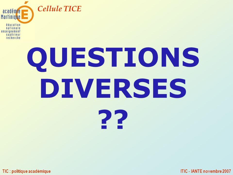 QUESTIONS DIVERSES TIC : politique académique