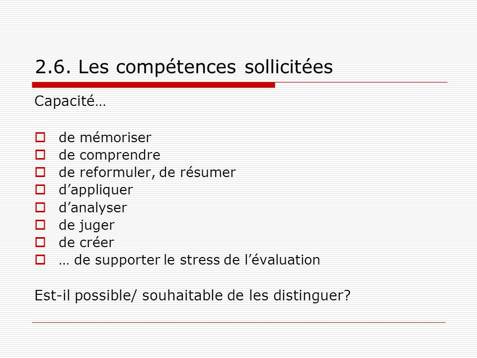 2.6. Les compétences sollicitées