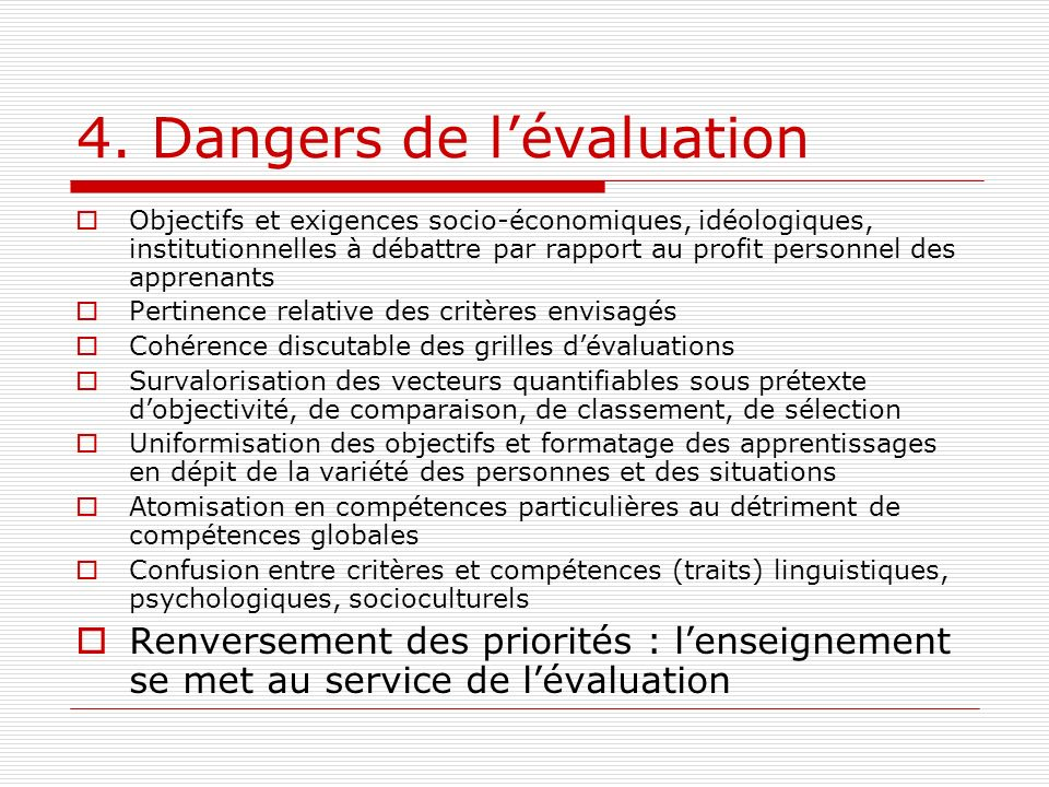 4. Dangers de l'évaluation
