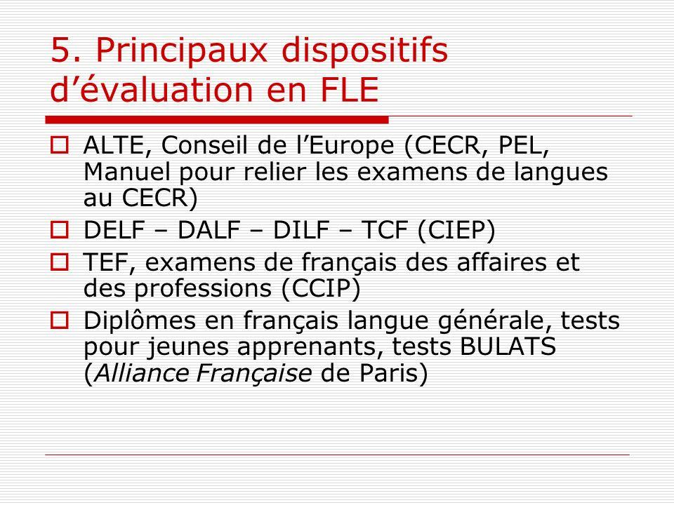 5. Principaux dispositifs d'évaluation en FLE