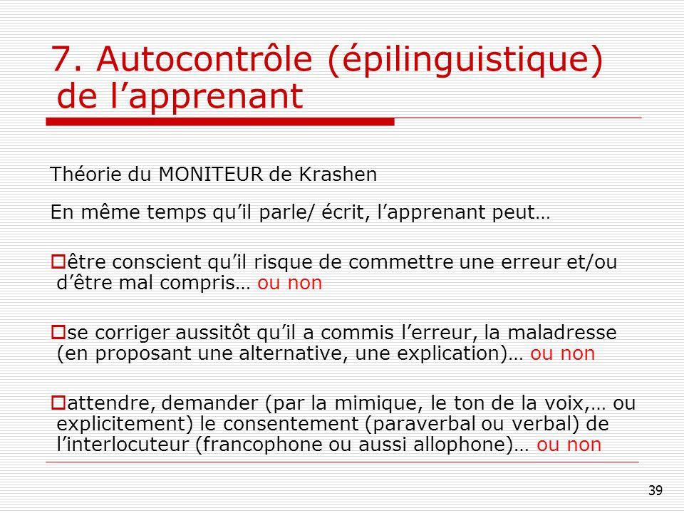 7. Autocontrôle (épilinguistique) de l'apprenant