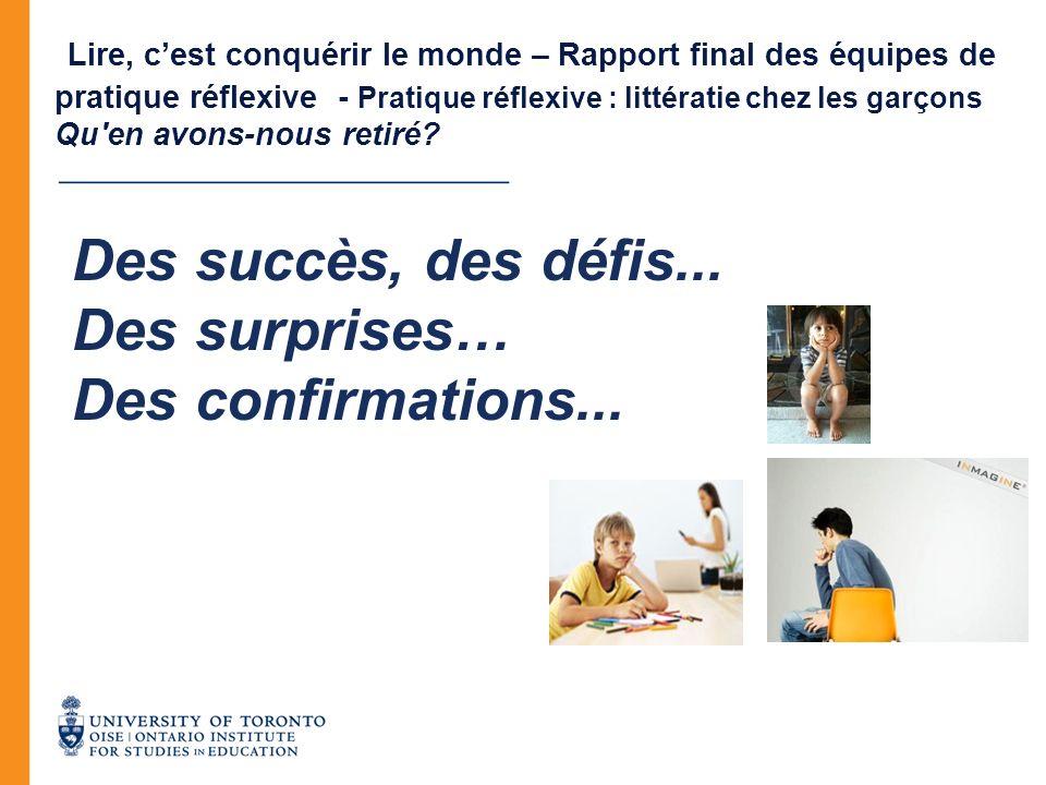 Des succès, des défis... Des surprises… Des confirmations...