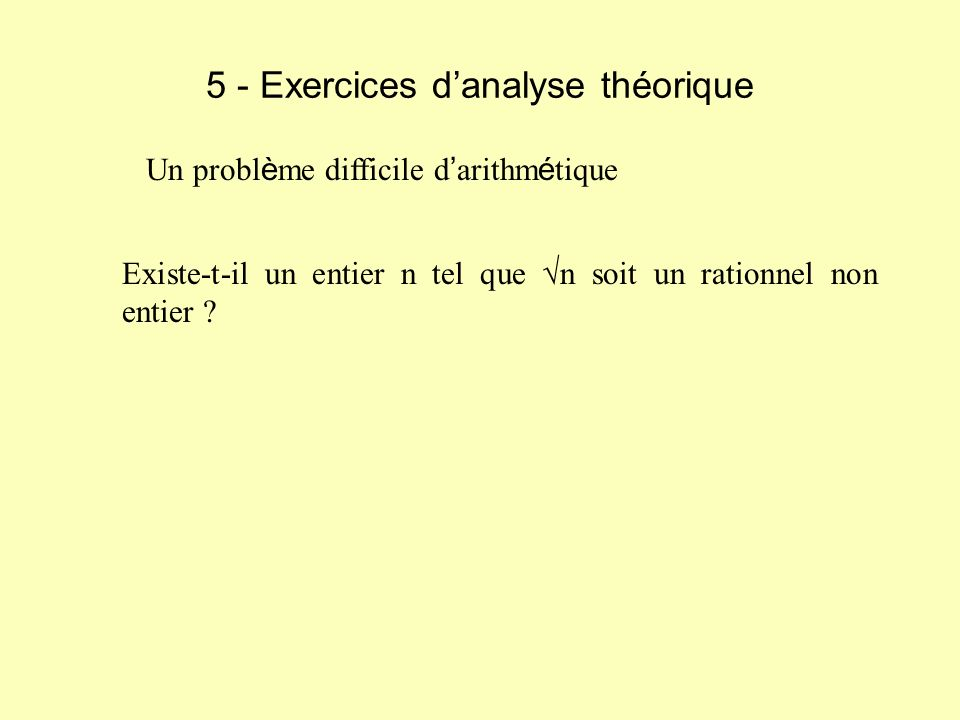 5 - Exercices d'analyse théorique