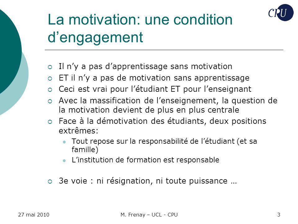 La motivation: une condition d'engagement