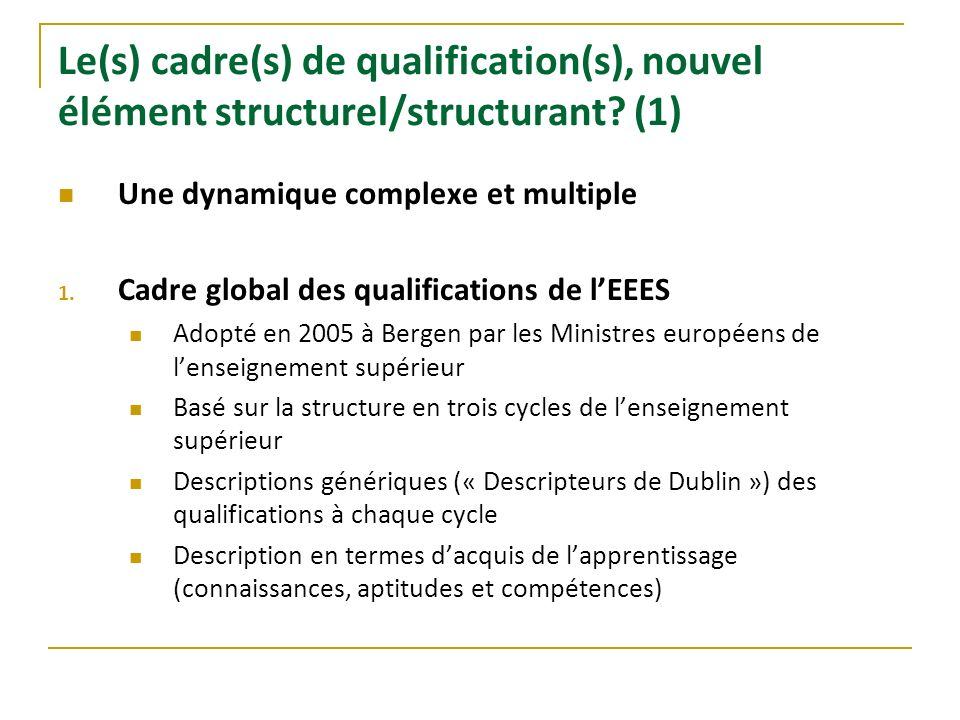 Le(s) cadre(s) de qualification(s), nouvel élément structurel/structurant (1)