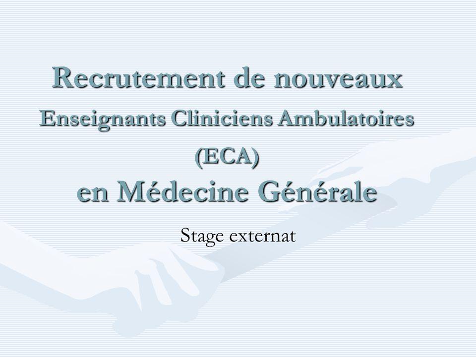 Recrutement de nouveaux Enseignants Cliniciens Ambulatoires (ECA) en Médecine Générale