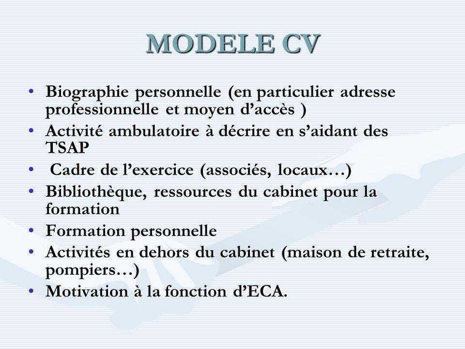 MODELE CV Biographie personnelle (en particulier adresse professionnelle et moyen d'accès ) Activité ambulatoire à décrire en s'aidant des TSAP.