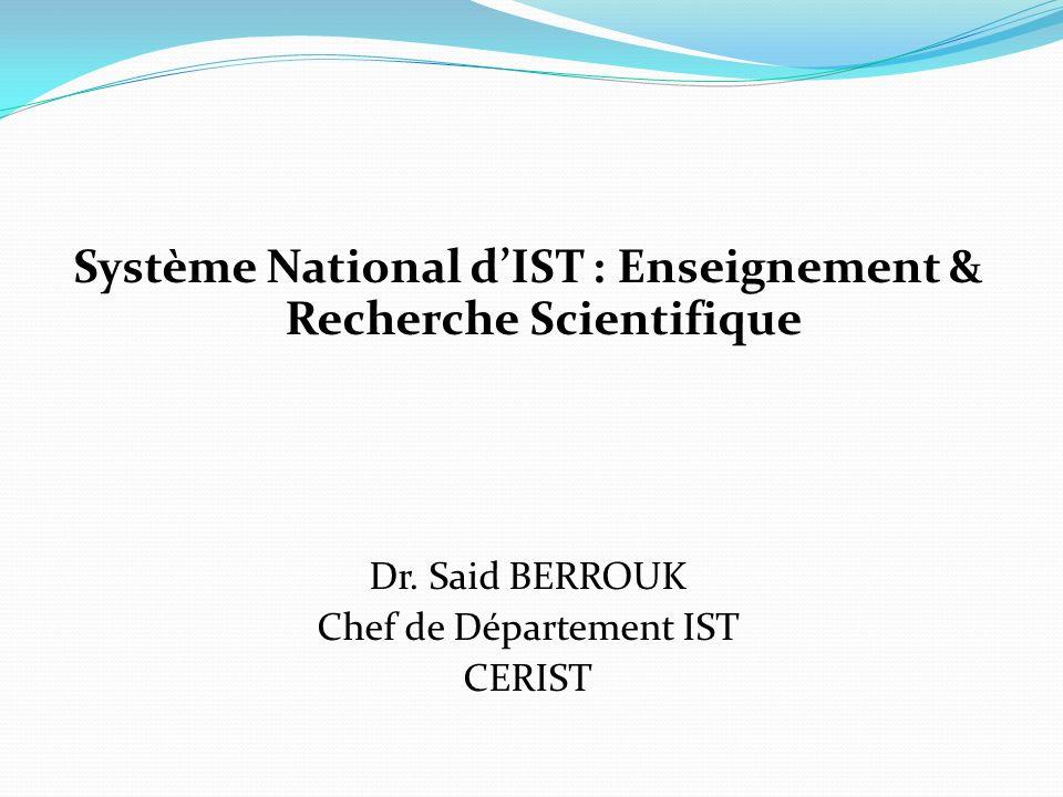 Système National d'IST : Enseignement & Recherche Scientifique
